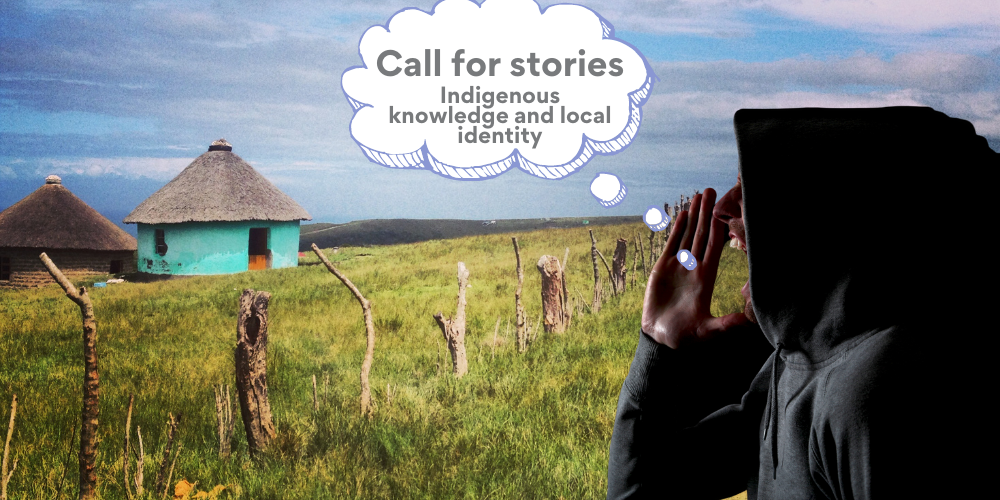 Call for stories   Indigenous knowledge and local identity Showcase